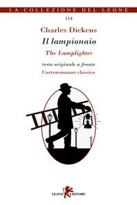 Il lampionaio=The lamplighter