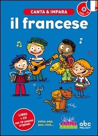 Canta & impara il francese! / musica, testi & produzione Stéphanie Husar