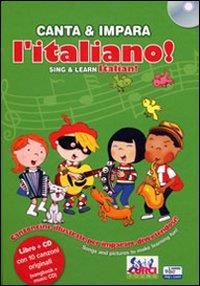 Canta & impara l'italiano!= Sing & learn Italian! / produzione, testi e musica Stéphanie Husar