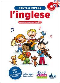 Canta & impara l'inglese! / musica, testi & produzione Stéphanie Husar