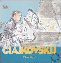 Piotr Ilich Ciajkovskij