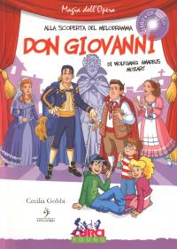 Don Giovanni, ossia Il dissoluto punito di Wolfgang Amadeus Moart