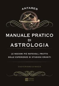 Manuale pratico di astrologia
