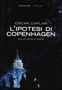 L'ipotesi di Copenhagen