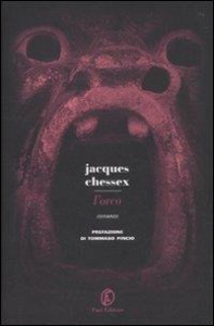 L'orco / Jacques Chessex ; prefazione di Tommaso Pincio ; traduzione di Maurizio Ferrara
