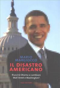 Il disastro americano