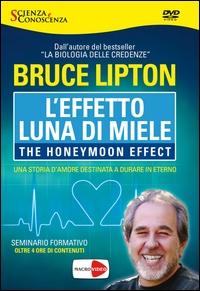 L'effetto luna di miele