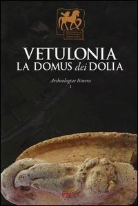 Vetulonia, la Domus dei Dolia