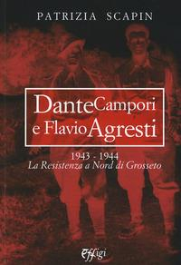 Dante Campori e Flavio Agresti, 1943-1944