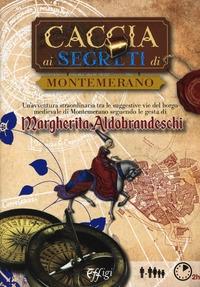 Caccia ai segreti di Montemerano