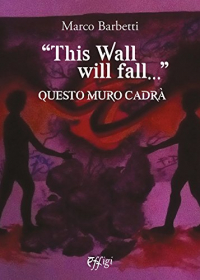 This wall will fall...