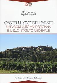 Castelnuovo dell'Abate. Una comunità valdorciana e il suo statuto medievale