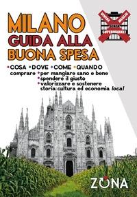 Milano, guida alla buona spesa