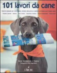 101 lavori da cane