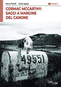 Cormac McCarthy: saggi a margine del canone