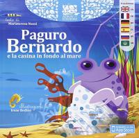 Paguro Bernardo e la casina in fondo al mare