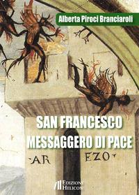 San Francesco messaggero di Pace