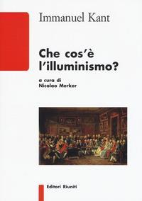 Che cos'è l'illuminismo?