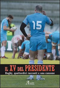 Il XV del presidente