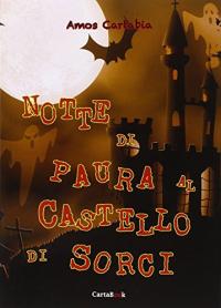 Notte di paura al castello di Sorci