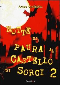Notte di paura al Castello di Sorci 2