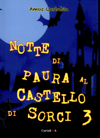 Notte di paura al Castello di Sorci 3