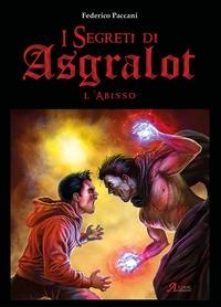 I segreti di Asgralot. [2]: L'abisso