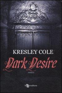 Gli immortali. [5]: Dark desire