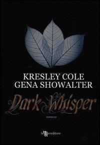 Gli immortali. [7]: Dark whisper