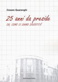 25 anni da preside