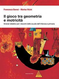 Il gioco tra geometria e motricità