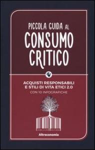 Piccola guida al consumo critico