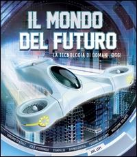 Il mondo del futuro