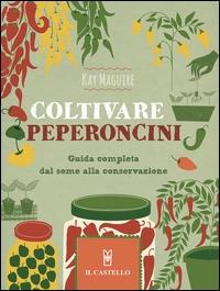 Coltivare peperoncini