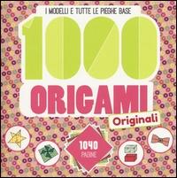 1000 origami originali : i modelli e tutte le pieghe base