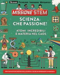 Scienza: che passione!