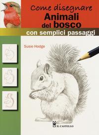 Come disegnare animali del bosco