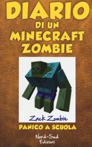 Diario di un Minecraft Zombie. [5]: Panico a scuola