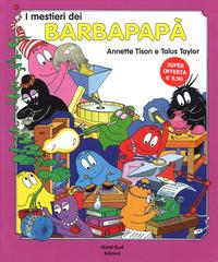 I mestieri dei Barbapapà