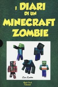Diario di un Minecraft zombie / Zack Zombie. Libro 3