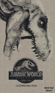 Jurassic World. Il regno distrutto