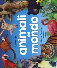 Scopri gli animali del mondo