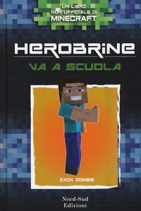 Herobrine va a scuola