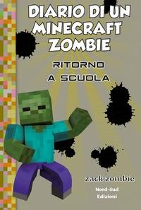 Diario di un Minecraft Zombie. [8]: Ritorno a scuola