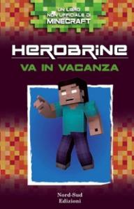 Herobrine va in vacanza