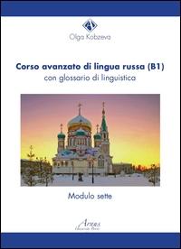 Corso avanzato di lingua russa (B1) con glossario di linguistica