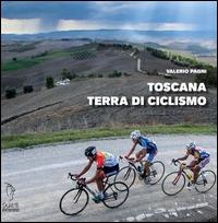 Toscana terra di ciclismo