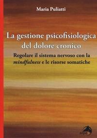 La gestione psicofisiologica del dolore cronico