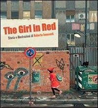 Cappuccetto Rosso : una fiaba moderna / storia e illustrazioni di Roberto Innocenti ; testo di Aaron Frisch ; traduzione di Luigi Dal Cin
