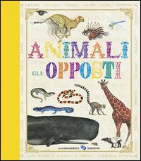 Animali gli opposti